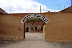 Terezin - entrance Arbeit Macht Frei